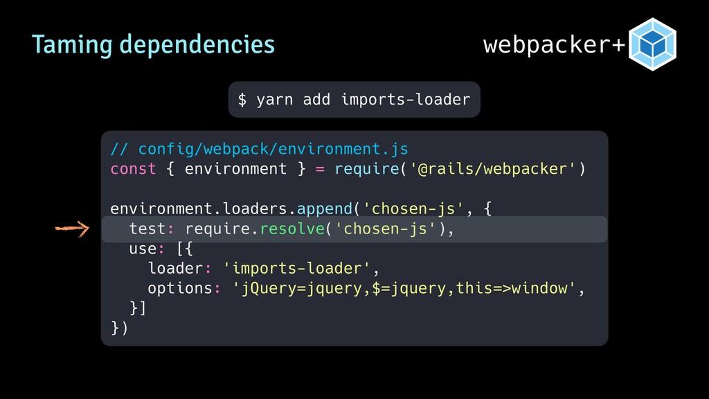webpacker+ // config/webpack/environment.js con...