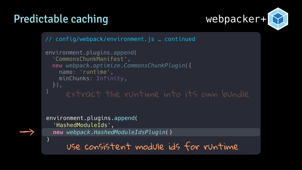 webpacker+ // config/webpack/environment.js … c...