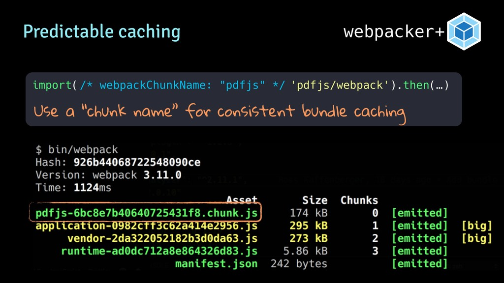 "webpacker+ Predictable caching import( Use a ""c..."