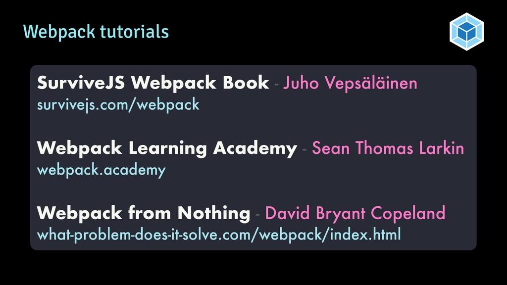 Webpack tutorials SurviveJS Webpack Book - Juho...