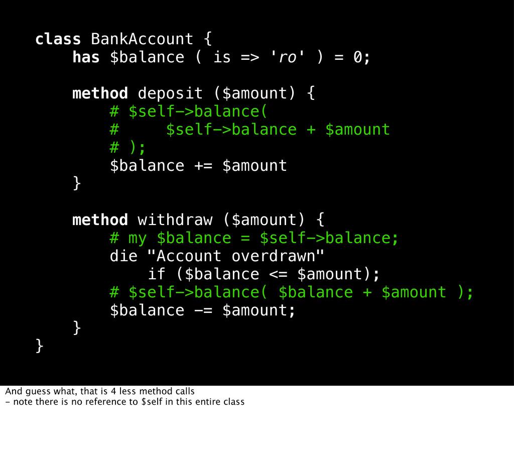 class BankAccount { has $balance ( is => 'ro' )...