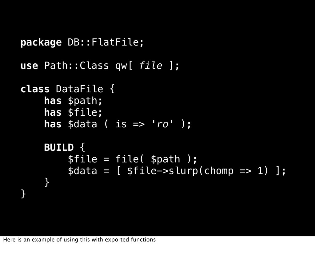 package DB::FlatFile; use Path::Class qw[ file ...