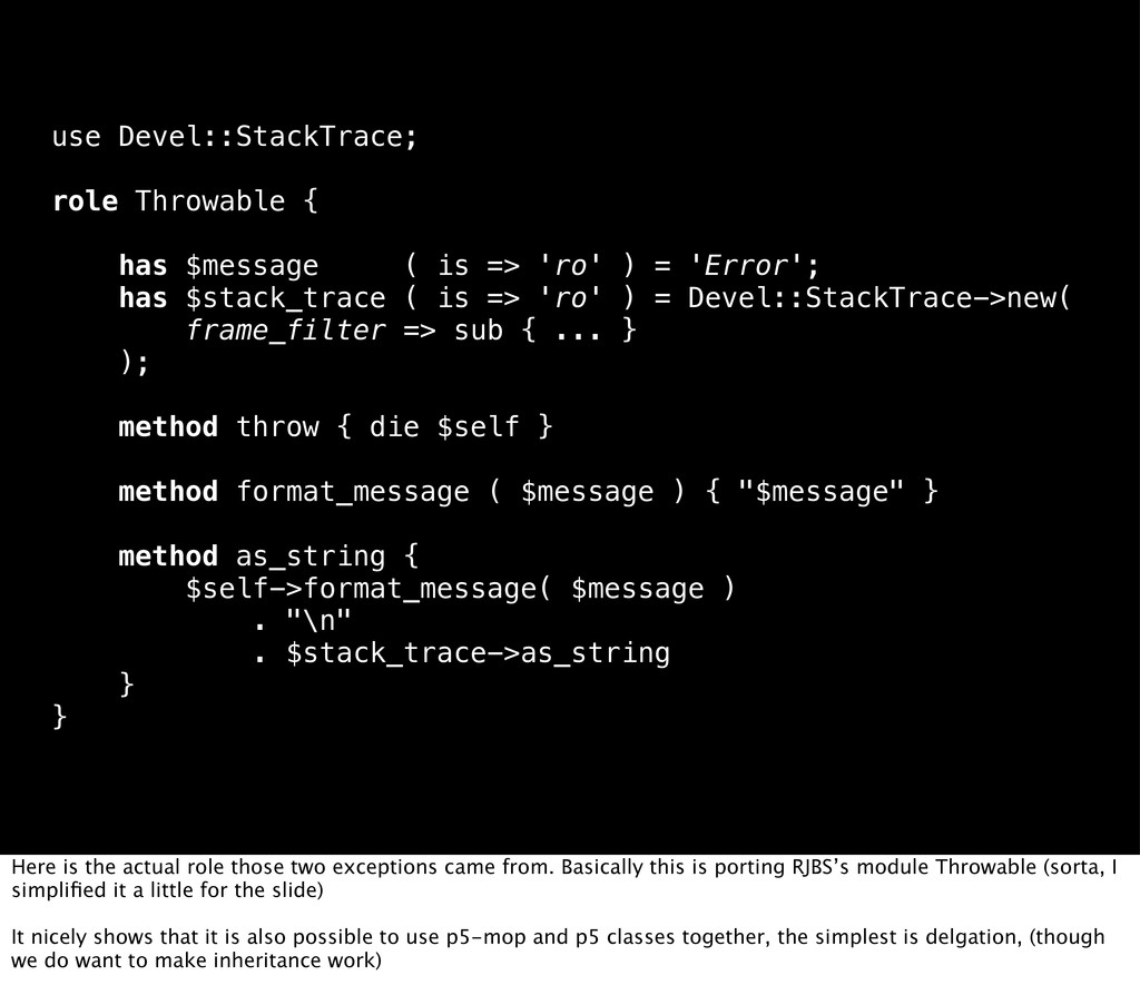 use Devel::StackTrace; role Throwable { has $me...