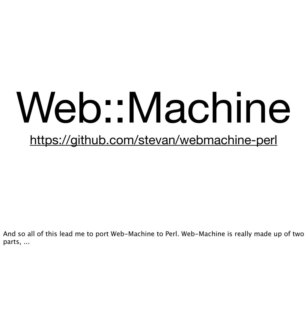 Web::Machine https://github.com/stevan/webmachi...