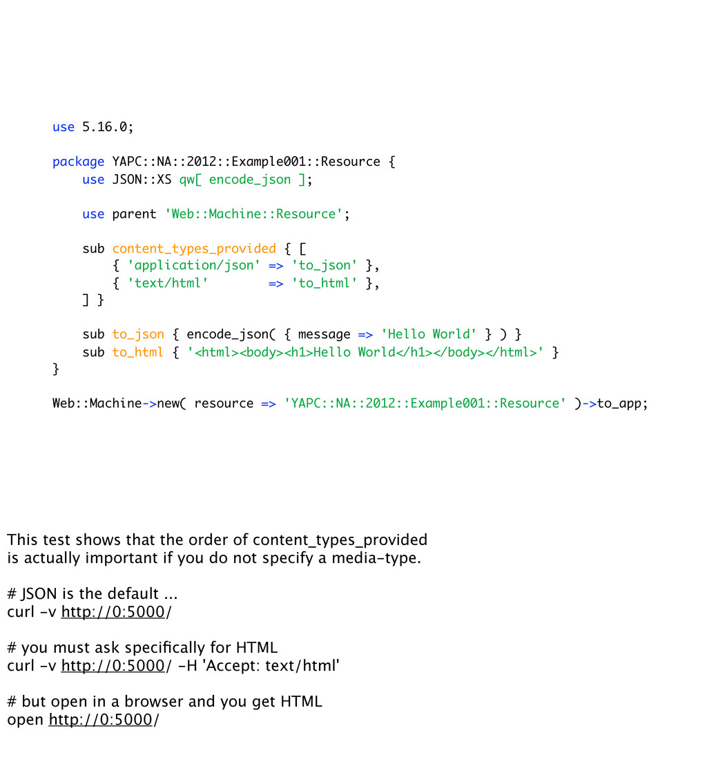 use 5.16.0; package YAPC::NA::2012::Example001:...