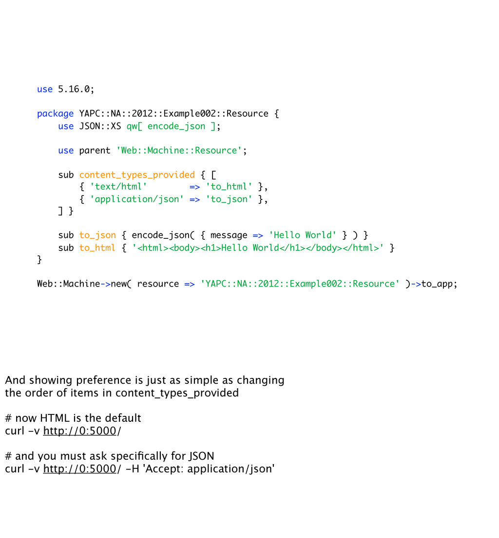 use 5.16.0; package YAPC::NA::2012::Example002:...