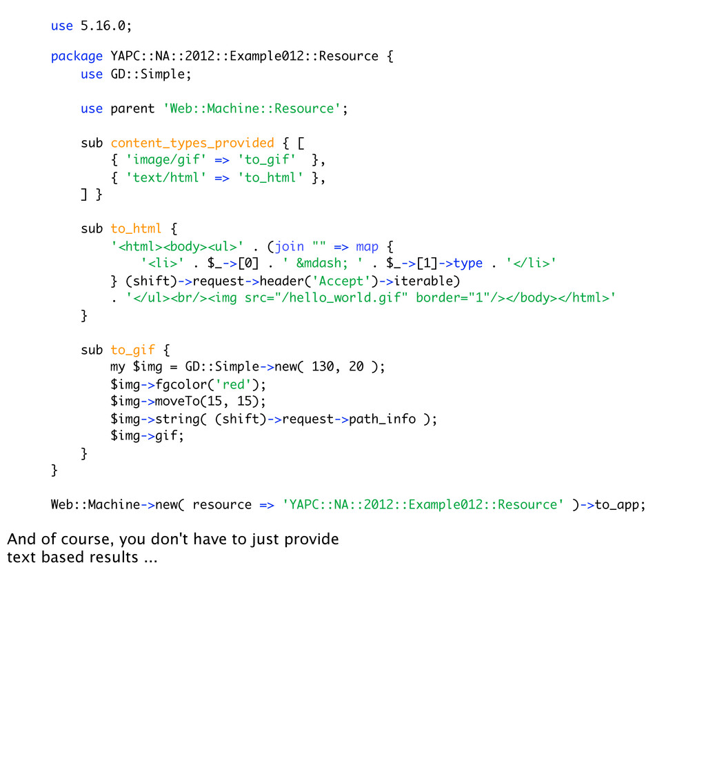 use 5.16.0; package YAPC::NA::2012::Example012:...