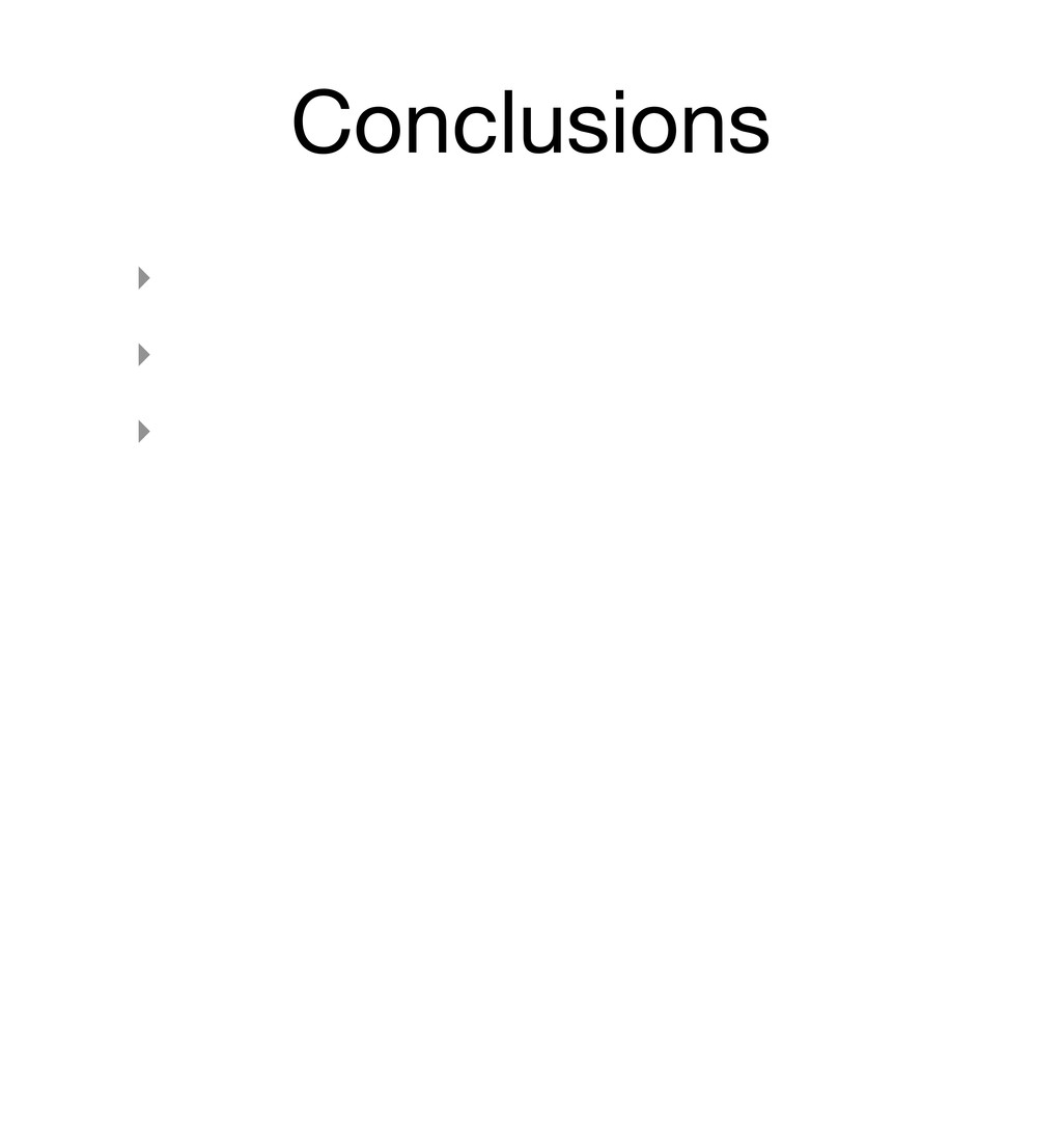 Conclusions ‣ ‣ ‣