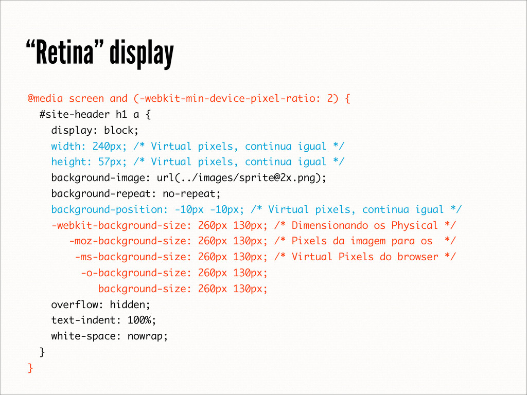 """Retina"" display @media screen and (-webkit-min..."