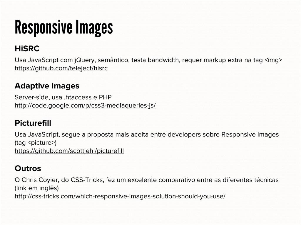 HiSRC Usa JavaScript com jQuery, semântico, tes...