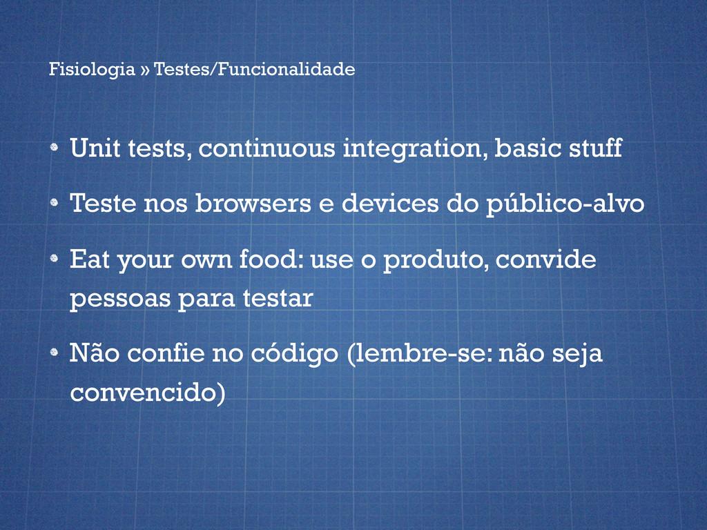 Fisiologia » Testes/Funcionalidade Unit tests, ...