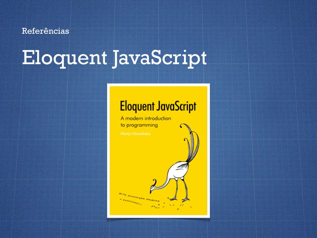 Referências Eloquent JavaScript