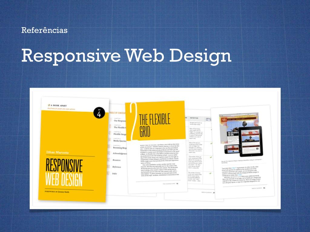 Referências Responsive Web Design