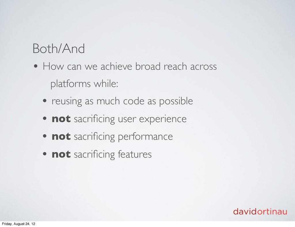 Both/And • How can we achieve broad reach acros...
