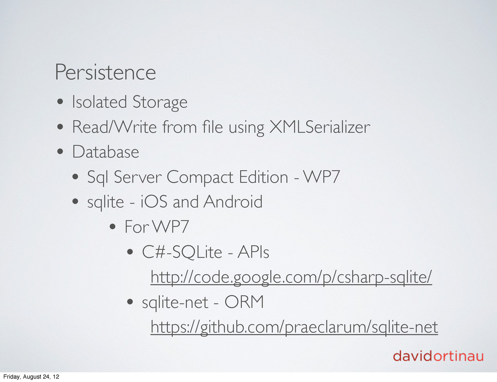 Persistence • Isolated Storage • Read/Write fro...