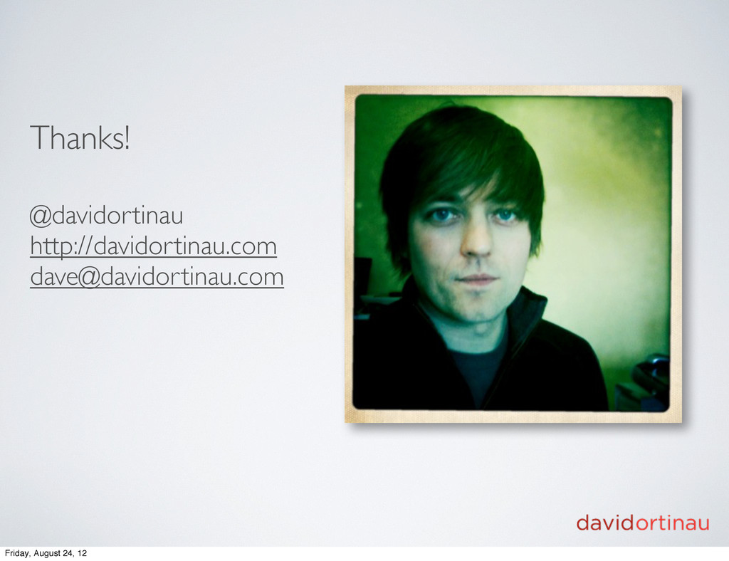 Thanks! @davidortinau http://davidortinau.com d...