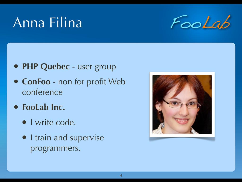 FooLab Anna Filina • PHP Quebec - user group • ...