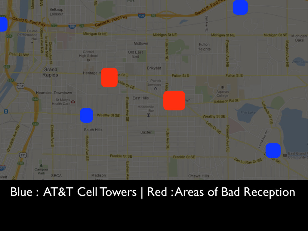 Blue : AT&T Cell Towers | Red : Areas of Bad Re...