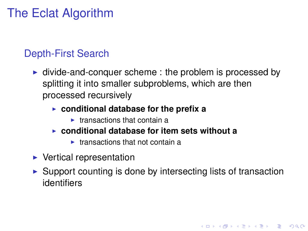 The Eclat Algorithm Depth-First Search divide-a...