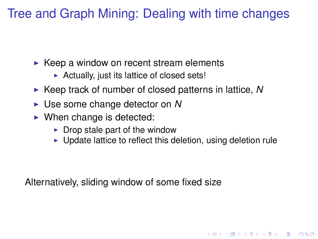 Tree and Graph Mining: Dealing with time change...