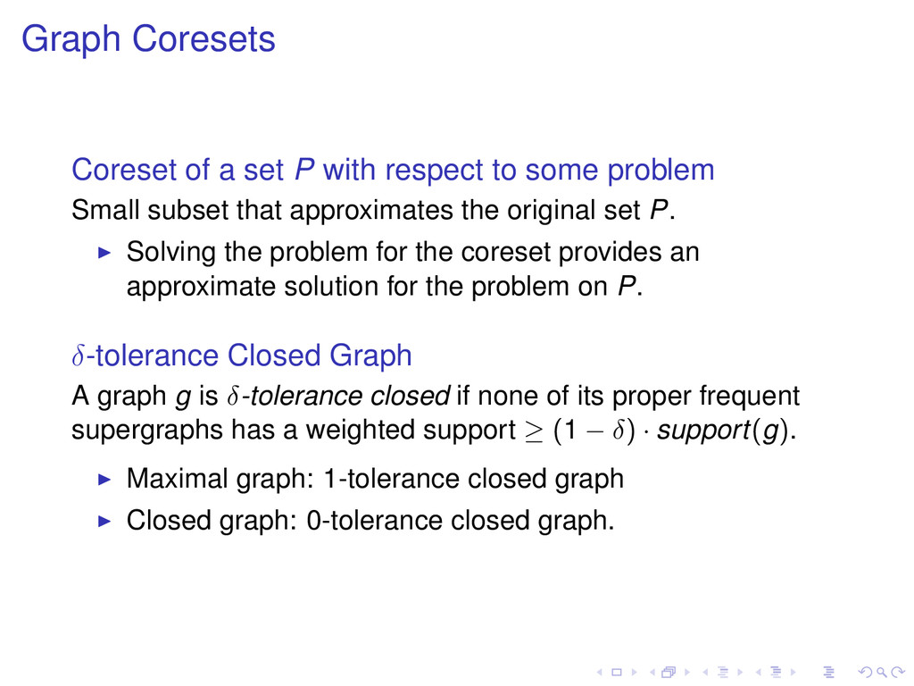 Graph Coresets Coreset of a set P with respect ...