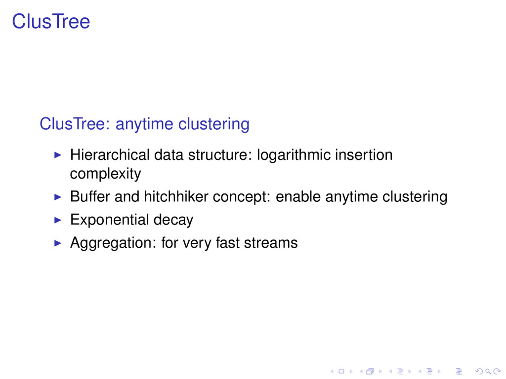 ClusTree ClusTree: anytime clustering Hierarchi...