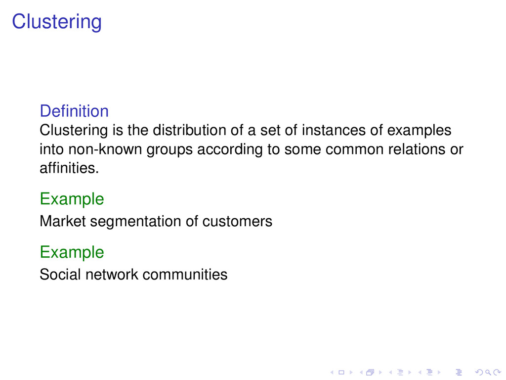 Clustering Definition Clustering is the distribu...