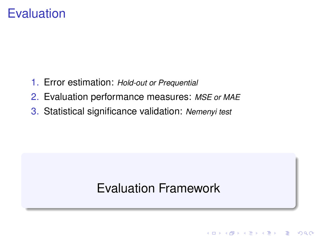 Evaluation 1. Error estimation: Hold-out or Pre...