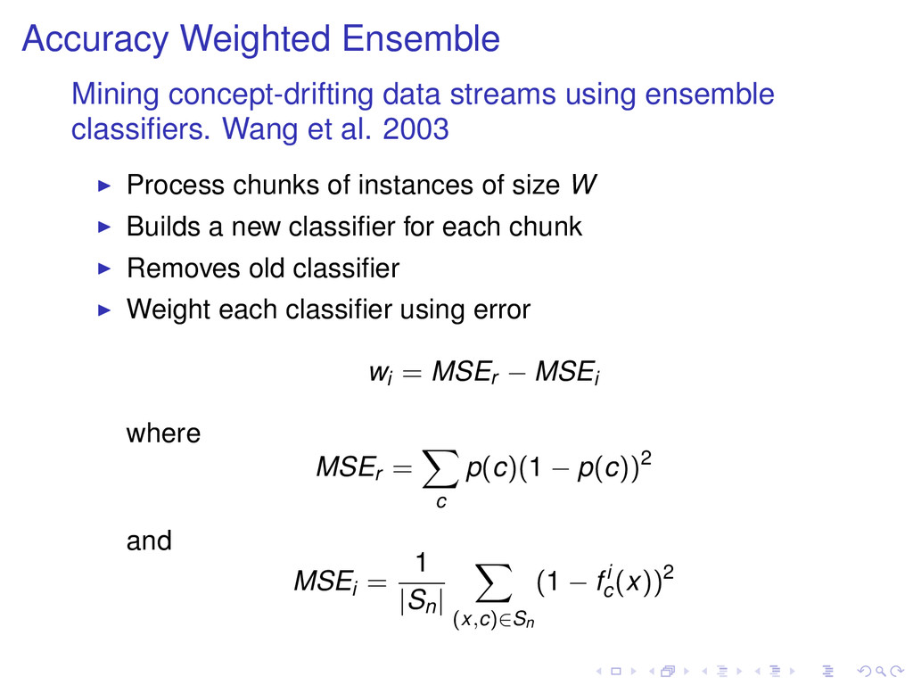 Accuracy Weighted Ensemble Mining concept-drift...