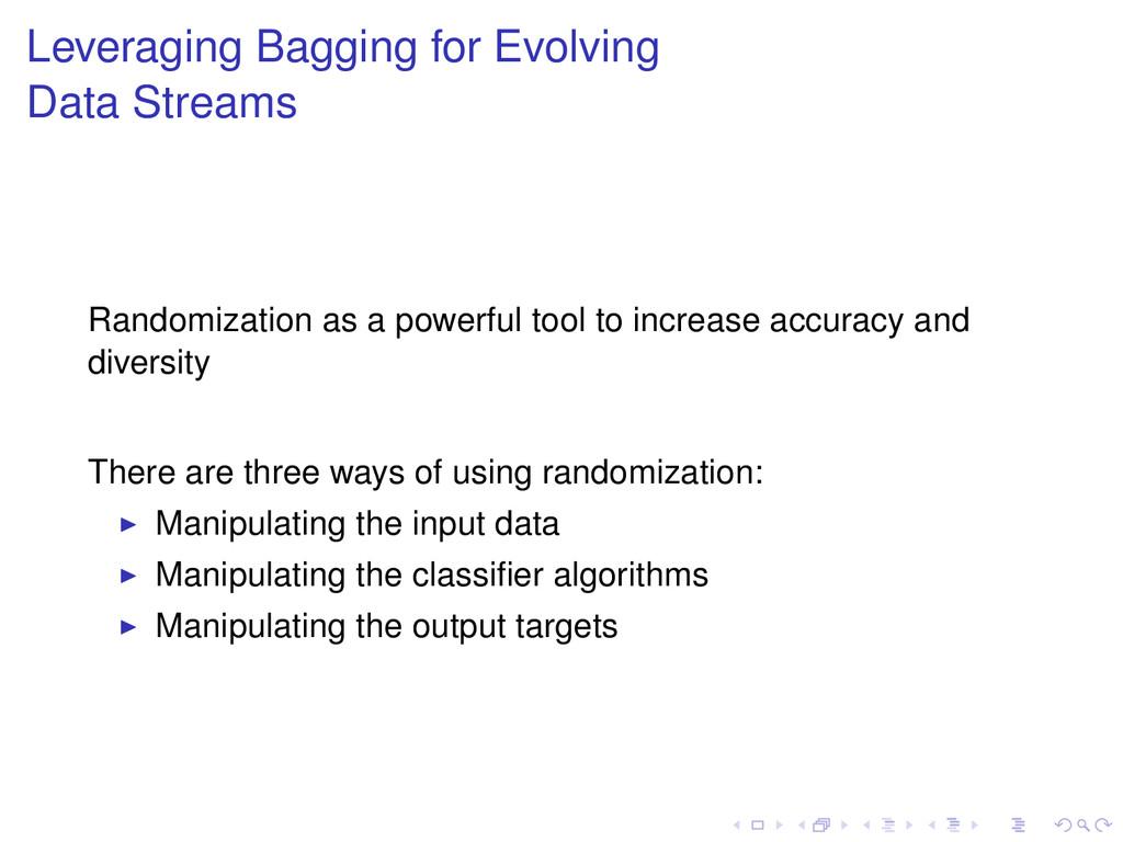 Leveraging Bagging for Evolving Data Streams Ra...