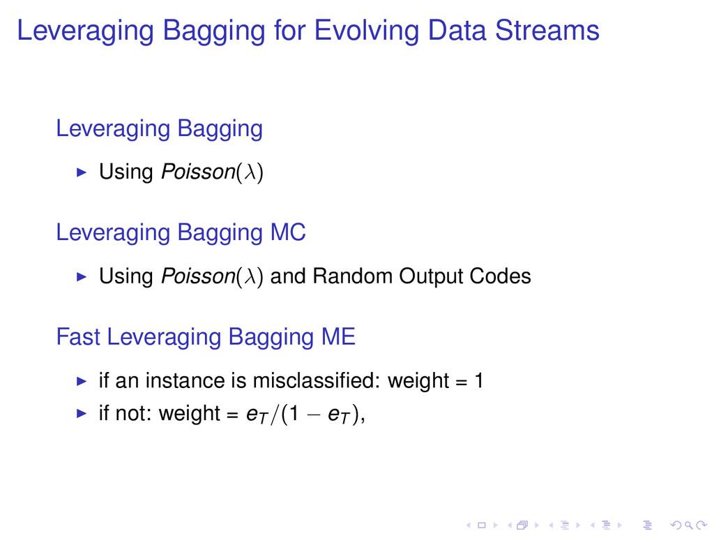 Leveraging Bagging for Evolving Data Streams Le...