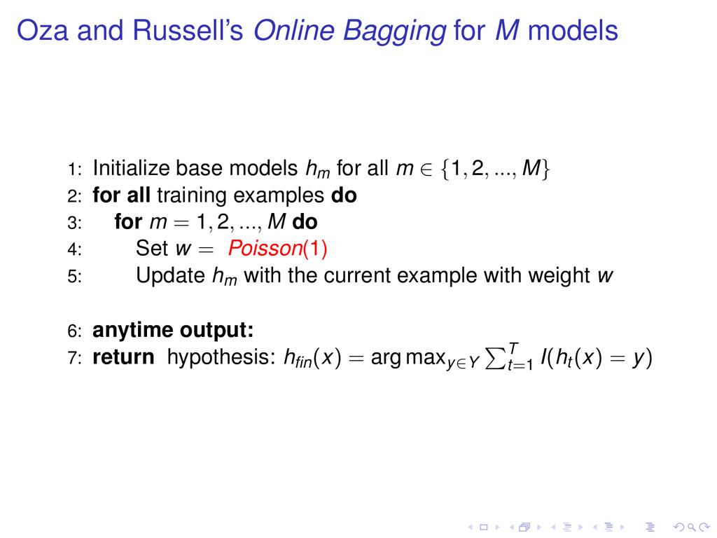 Oza and Russell's Online Bagging for M models 1...