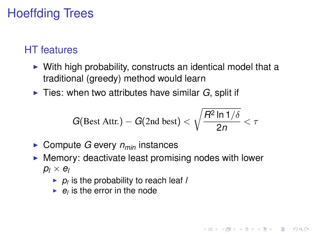 Hoeffding Trees HT features With high probabili...
