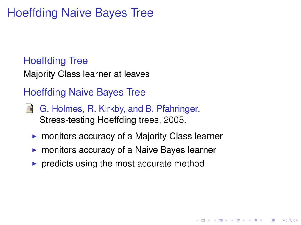Hoeffding Naive Bayes Tree Hoeffding Tree Major...