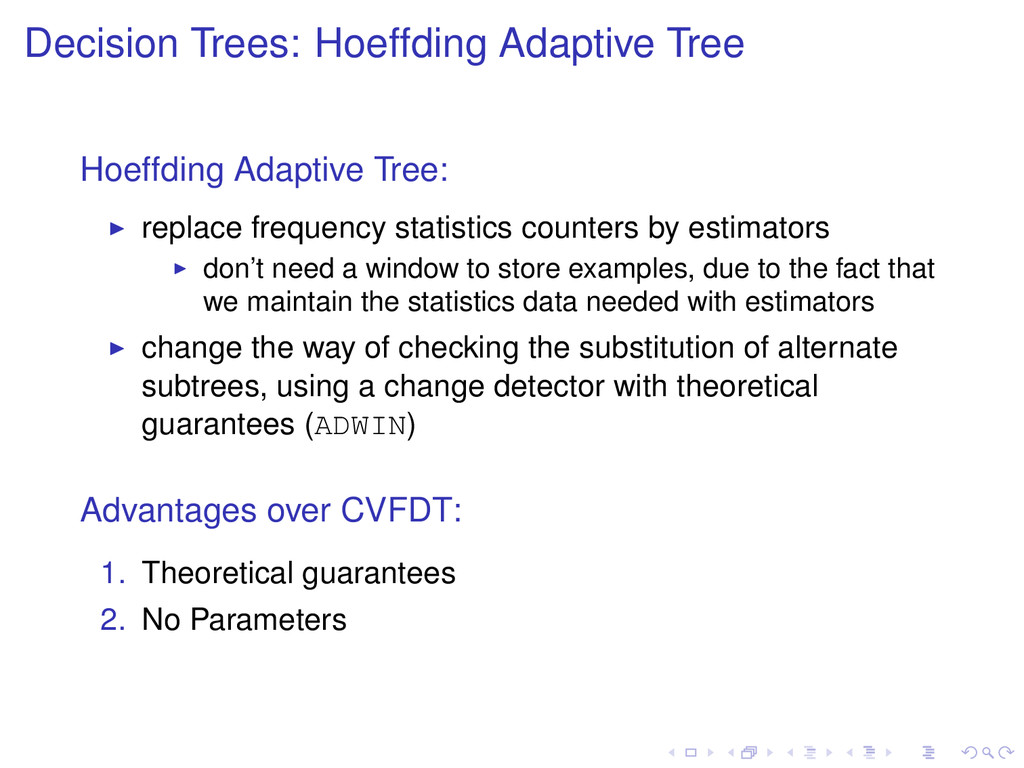 Decision Trees: Hoeffding Adaptive Tree Hoeffdi...