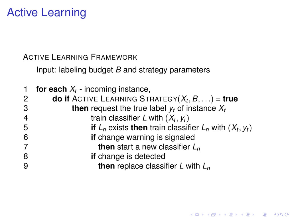 Active Learning ACTIVE LEARNING FRAMEWORK Input...