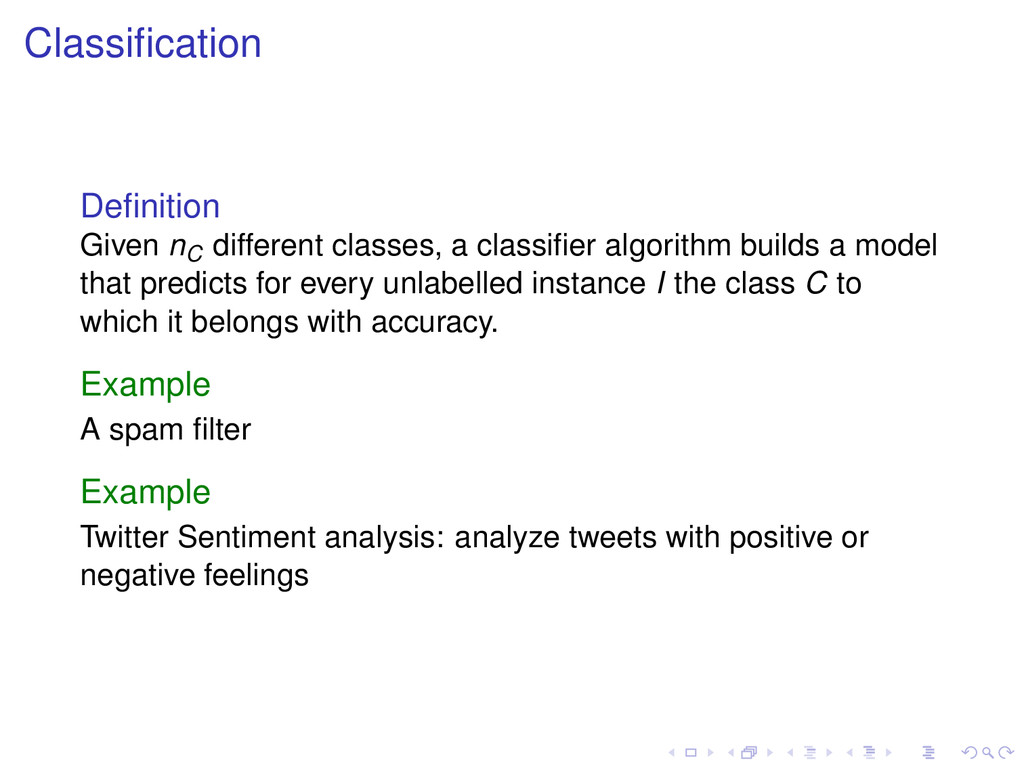 Classification Definition Given nC different clas...