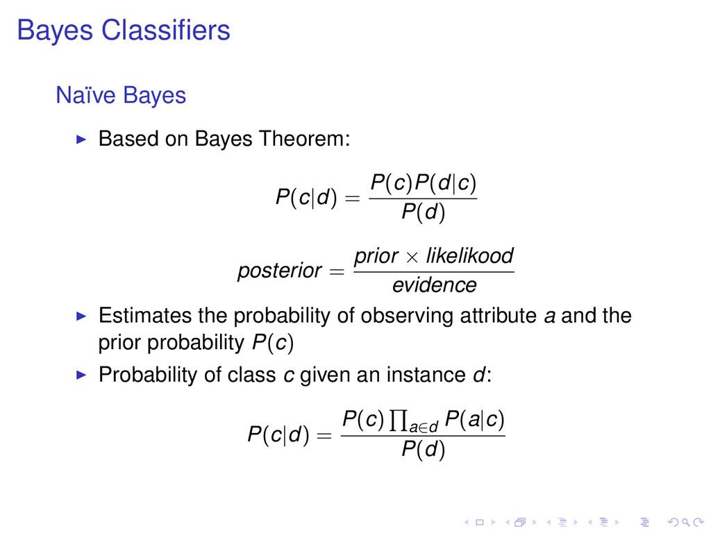 Bayes Classifiers Na¨ ıve Bayes Based on Bayes T...