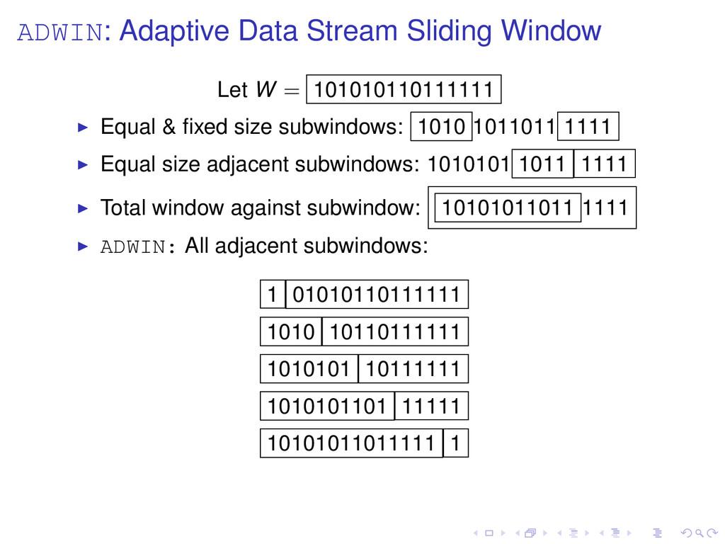 ADWIN: Adaptive Data Stream Sliding Window Let ...