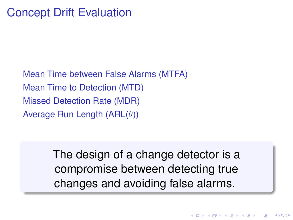 Concept Drift Evaluation Mean Time between Fals...