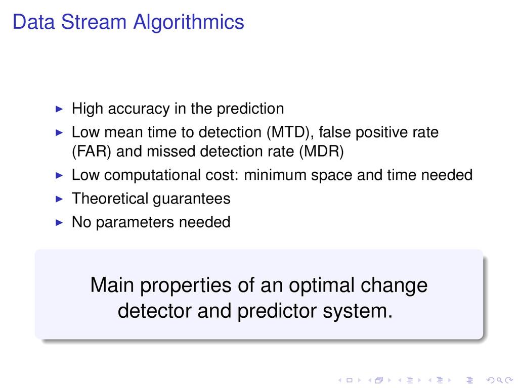 Data Stream Algorithmics High accuracy in the p...