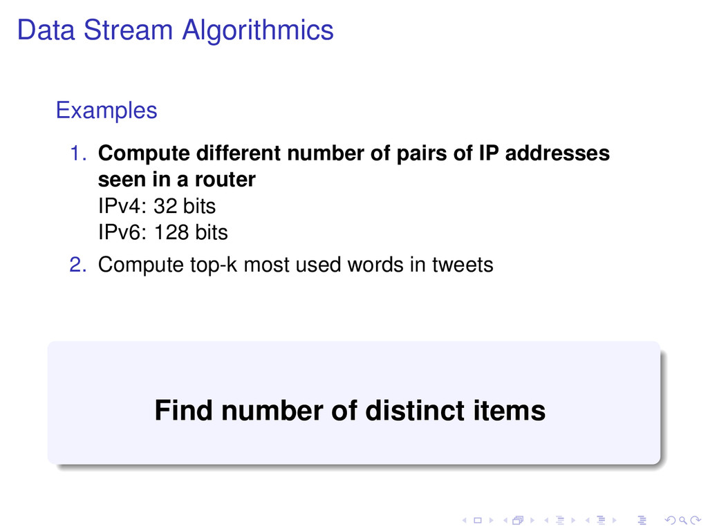 Data Stream Algorithmics Examples 1. Compute di...