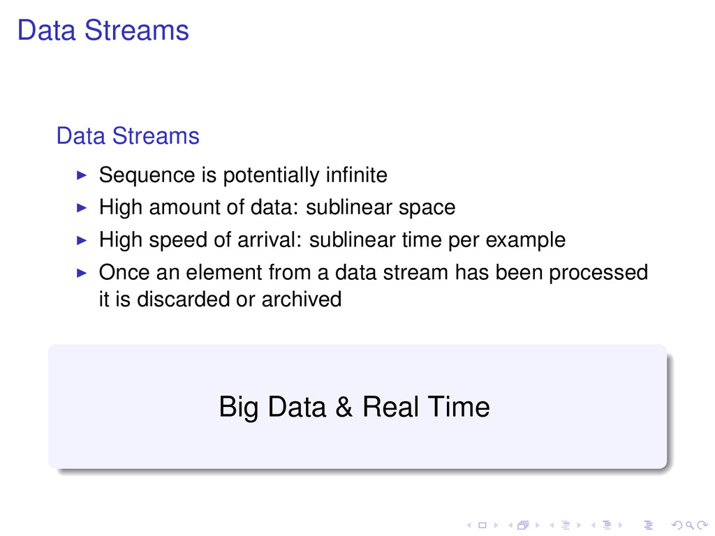 Data Streams Data Streams Sequence is potential...