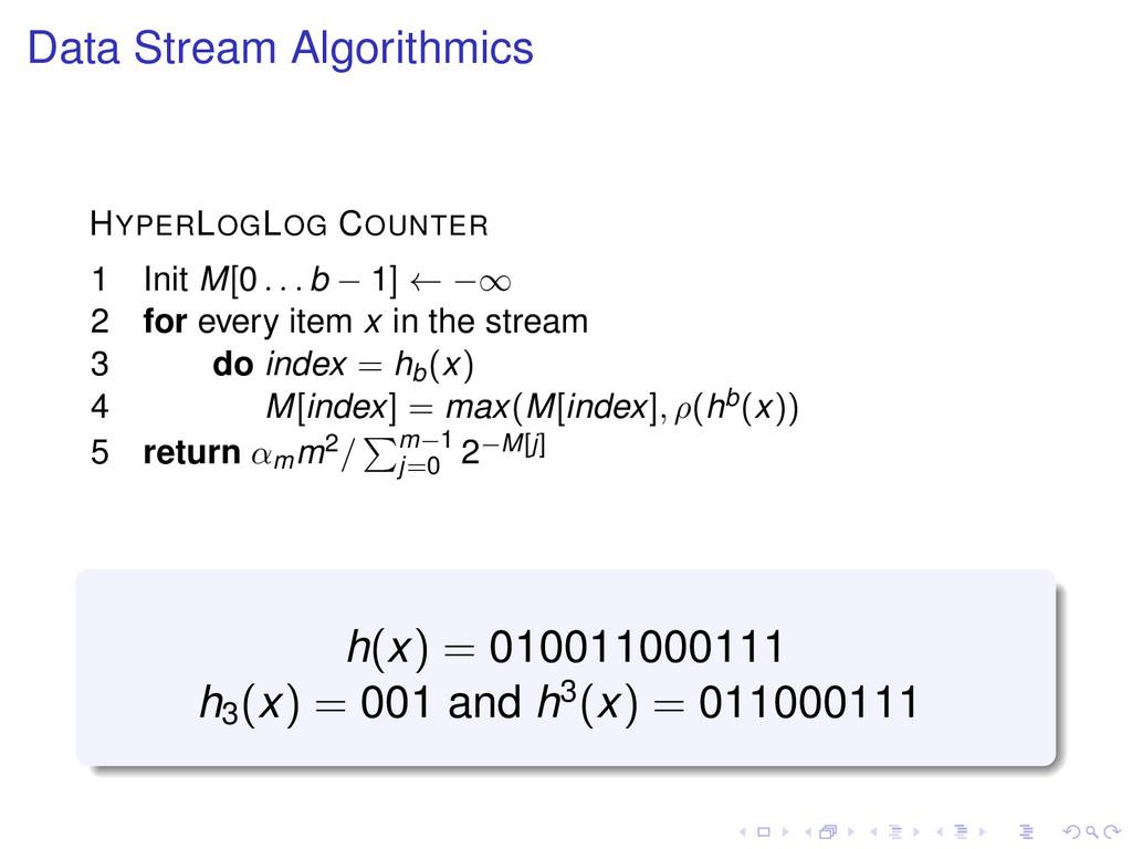 Data Stream Algorithmics HYPERLOGLOG COUNTER 1 ...
