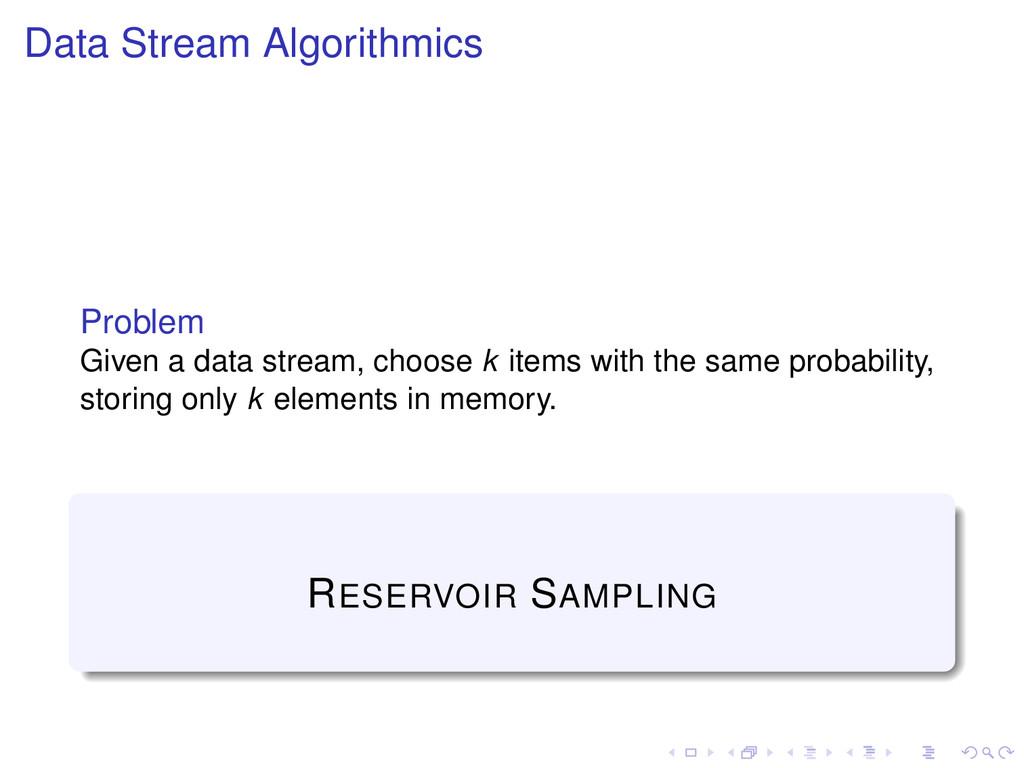 Data Stream Algorithmics Problem Given a data s...