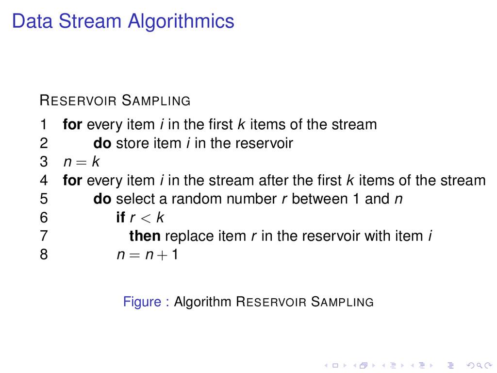 Data Stream Algorithmics RESERVOIR SAMPLING 1 f...