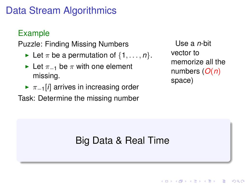 Data Stream Algorithmics Example Puzzle: Findin...