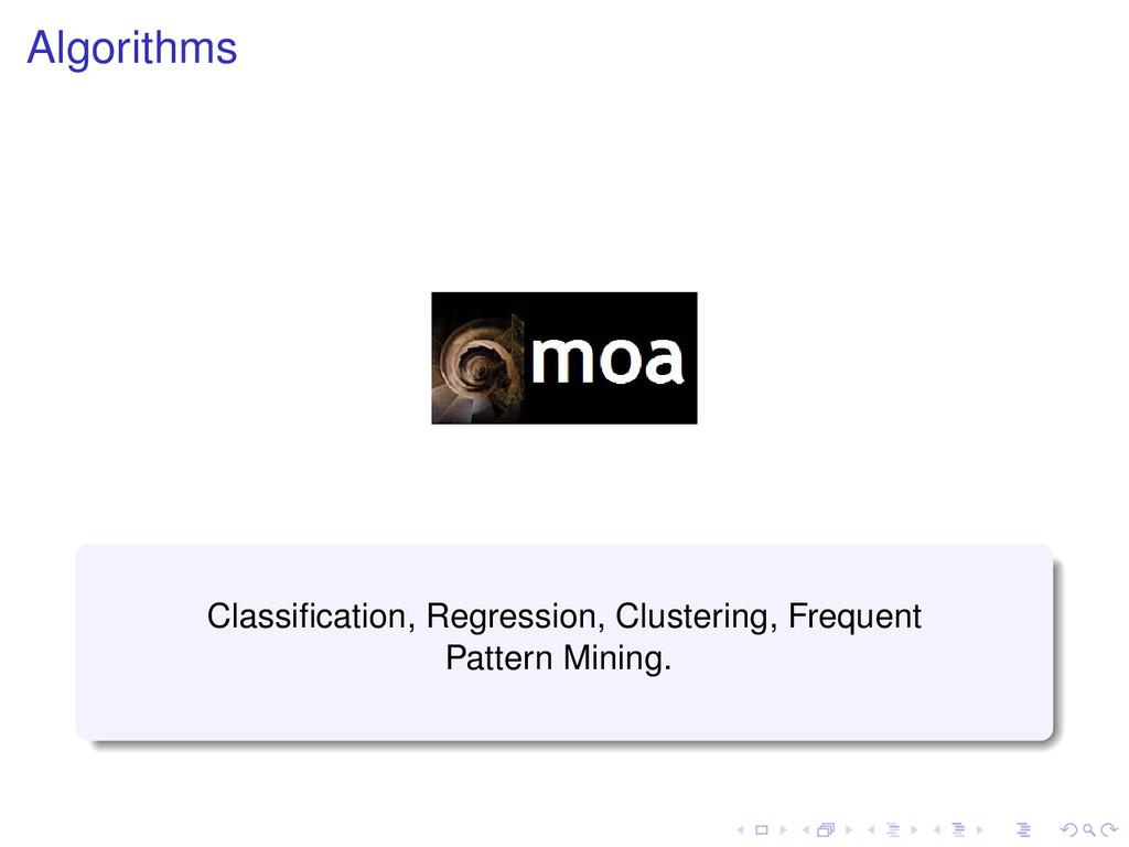 Algorithms Classification, Regression, Clusterin...