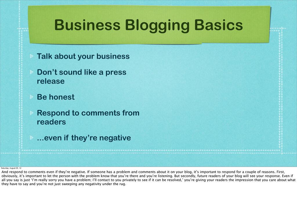 Business Blogging Basics Talk about your busine...