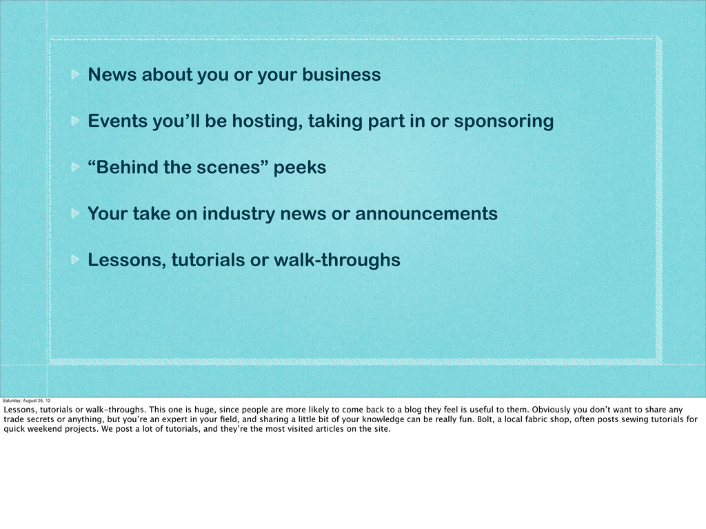 News about you or your business Events you'll b...